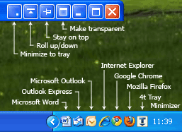 You can minimize to tray any application like: MS Word, MS Outlook, Internet Explorer, Mozilla Firefox, Google Chrome, etc